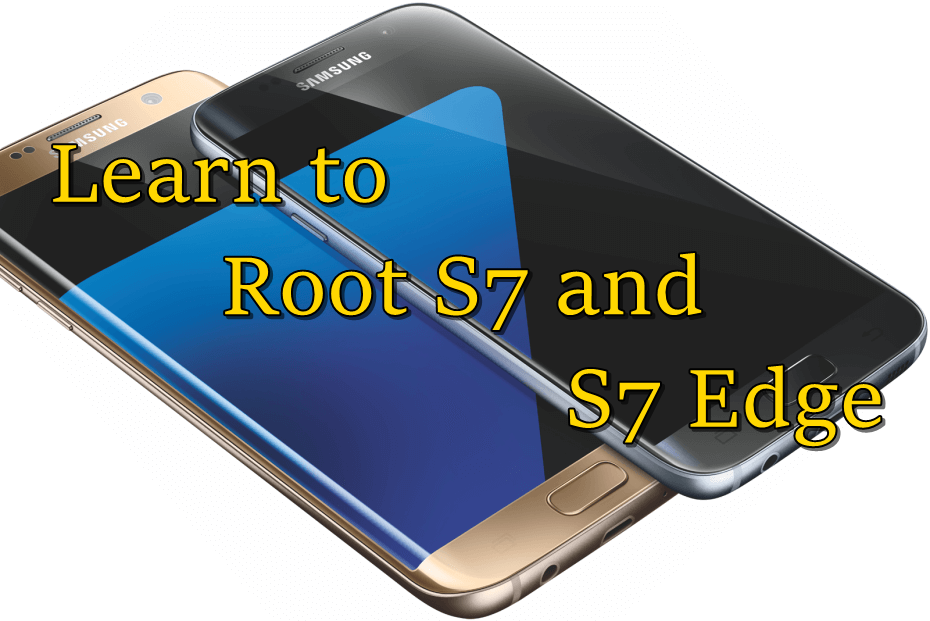 Learn to Root S7: CF Auto Root Galaxy S7 and S7 Edge – Smartphonetechie